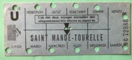 RATP METRO SAINT MANDE-TOURELLE - CARTE HEBDOMADAIRE ELEVE OU ETUDIANT - LIGNE 1 - Europa