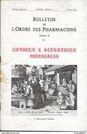 BULLETIN DE L'ORDRE DES PHARMACIENS - OPTIQUE ET ACOUSTIQUE MEDICALES - 1951 -  79 Pages - ILLUSTRE - Gezondheid
