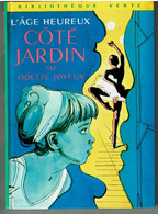 L' AGE HEUREUX -  CÔTE JARDIN Par Odette JOYEUX - Illustrations De Philippe DAURE - Biblioteca Verde