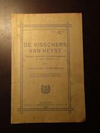 De Visschers Van Heyst - Volksspel...  - Door Ferdinand Rodenbach - Uitg. Te Roeselare - 1926 - Heist
