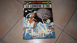 YOKO TSUNO T10 LA LUMIERE D'IXO        LELOUP - Yoko Tsuno