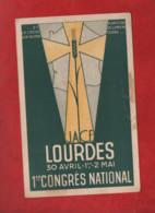 CPA  - J.A.C.F.  - Lourdes - 30 Avril - 1er .2 Mai -  1er Congrès National - Lourdes