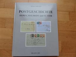 2001 POSTGESCHIEDENIS - Postgeschichte EUPEN MALMEDY Und ST. VITH - Michael Amplatz - 160 Blz - Bis 1970 - Handbooks
