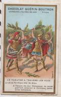 20A2275 CHROMO CHOCOLAT GUERIN BOUTRON Le Théâtre à Travers Les Ages La Danse Pyrrhique Ches Les Grecs - Sin Clasificación