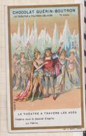 20A2277 CHROMO CHOCOLAT GUERIN BOUTRON Le Théâtre à Travers Les Ages Theatre Sous Le Second Empire - Sin Clasificación