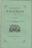 Livret (30p.) Sur L'Exposition De L'Industrie Et Des Arts D'Alençon - Rapport De MM. De La Sicotière Et Le Vavasseur. - Ohne Zuordnung