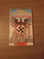 1940-1944 BEZETTING West-Vlaanderen In De Bezetting. - Guerre 1939-45