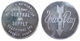 04963 GETTONE JETON VENDING WHEN PAY TOKEN YOU BUY FROM CENTRAL SUPPLY BORGER, TEXAS - Non Classificati