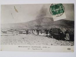 REVOLUTION EN CHAMPAGNE AVRIL 1911 - AY Vignoble En Feu - Ay En Champagne