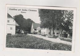 SLOVENIA MEDNO GOSTILNAPRI JANKU CIRMANU Nice Postcard - Slovénie