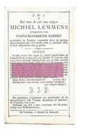 23. MICHIEL LEMMENS Echtg. M. Barret - +VEULEN 1889  (44j.) - Devotion Images