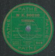 "32 ) 78 Tours 30cm  PATHE 90020  "" HERODIADE ""  + "" L'AFRICAINE ""  Jean VALETTE - 78 G - Dischi Per Fonografi"