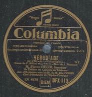 """33 ) 78 Tours 30cm  COLUMBIA 113  """" HERODIADE """"  + """" LA TRAVIATA """"  Pierre DELDI - 78 G - Dischi Per Fonografi"""