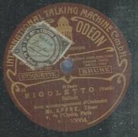 """35 ) 78 Tours 30cm  ODEON 60064  """" RIGOLETTO """"  + """" FAUST """"  Mr. AFFRE - 78 G - Dischi Per Fonografi"""