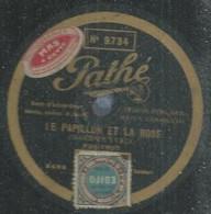 """38 ) 78 Tours 30cm  PATHE 8486  """" LE PAPILLON ET LA ROSE """"  + """" SI VOUS CONNAISSIEZ PAPA """"  Maurice YVAIN - 78 G - Dischi Per Fonografi"""