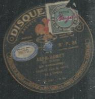 "38 ) 78 Tours 30cm  PATHE 34  "" ABEN-HAMET ""  + "" LAKME ""  M. NOTE - 78 G - Dischi Per Fonografi"