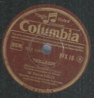 "39 ) 78 Tours 30cm  COLUMBIA 16  "" PAILLASSE ""  + "" LES PECHEURS DE PERLES ""  Pierre DELDI - 78 G - Dischi Per Fonografi"