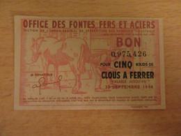 France - Billet De Nécessité OFFA - Bon Pour Cinq Kilos De Clous à Ferrer Valable Jusqu'au 30 Septembre 1944 - Buoni & Necessità