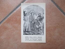 Beata Vergine Delle Consolazioni Santuario Omonimo Sito Ai Piedi Del Castello Di Brescia - Devotion Images