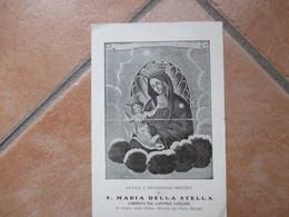 Prodigiosa Immagine Di S.MARIA DELLA STELLA Che Si Venera Nella  Chiesa Officiata Dai Padri Minimi - Devotion Images