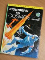 PIONNIERS DU COSMOS. HENRI THILLIEZ.190 PAGES. 1970. 12X17CM. - Biblioteca Verde