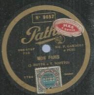 """43 ) 78 Tours 30cm  PATHE 9652  """" MON PARIS """"  + """" ARTHEMISE """"  F. GARDONI - 78 G - Dischi Per Fonografi"""