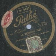 "44 ) 78 Tours 30cm  PATHE 9662  "" LA DERNIERE JAVA ""  + "" MA MOME ""  F. GARDONI - 78 G - Dischi Per Fonografi"