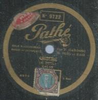 "50 ) 78 Tours 30cm  PATHE 9722  "" GRISERIE ""  + "" PLACE BLANCHE ""  F. GARDONI - 78 G - Dischi Per Fonografi"