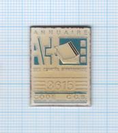 Pin's Annuaire Des Comités D'entreprise 36 15 Code CCS - France Telecom
