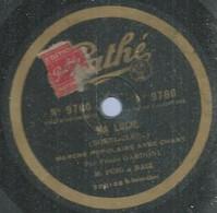 "52 ) 78 Tours 30cm  PATHE 9780  "" MA LUCIE ""  + "" GITANA ""  F. GARDONI - 78 G - Dischi Per Fonografi"