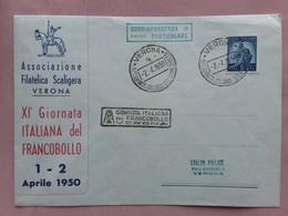 REPUBBLICA - Marcofilia - Giornata Italiana Del Francobollo - Verona 1950 + Spese Postali - F.D.C.