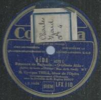 """55 ) 78 Tours 30cm  COLUMBIA 110  """" AÏDA Acte I """"  + """" GUILLAUME TELL - Acte IV """"  Georges THILL - 78 G - Dischi Per Fonografi"""