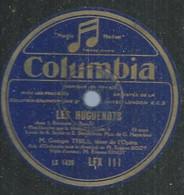 """56 ) 78 Tours 30cm  COLUMBIA 111  """" LES HUGUENOTS """"  + """" LA JUIVE """"  Georges THILL - 78 G - Dischi Per Fonografi"""