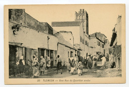 12/ CPA TLEMCEN  25 Une Rue Du Quartier Arabe - Tlemcen