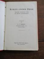 Oud Kookboek 1951 KOKEN ONDER  DRUK  Door  L . S .  VERLOOY   UITg .  HET  Gouden Spoor  HOVE - Practical