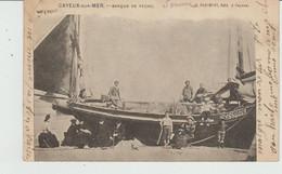 CPA PRECURSEUR CAYEUX-SUR-MER (80) BARQUE DE PÊCHE - ANIMEE - Cayeux Sur Mer
