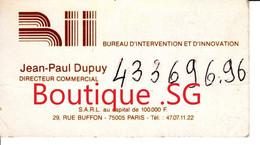 Carte De Visite Jean Paul DUPUY Bureau D Intervention Et D Innovation Directeur Commercial 29 Rue Buffon Paris 5 Eme - Visiting Cards
