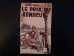 Le Prix Du Bonheur Par Henri Dally Coll. Fleur Bleue Ed. De Lutèce - Non Classificati