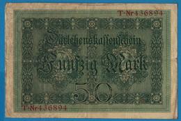 DEUTSCHES REICH 50 Mark 05.08.1914 Série T # 436894  P# 49a DARLEHENSKASSENSCHEIN - 50 Mark