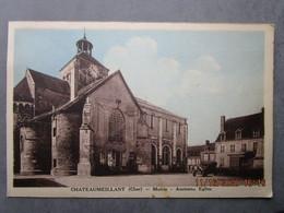 CPA 18 Cher CHATEAUMEILLANT - Mairie - Ancienne église 1930 - Châteaumeillant