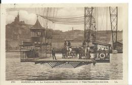 MARSEILLE        ( BOUCHES DU RHONE  )  LA NACELLE DU TRANSBORDEUR - Sonstige