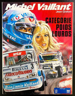 Michel Vaillant - Catégorie Poids Lourds - Série ELF - 1987 - TBE - Michel Vaillant