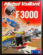 Michel Vaillant - F 3000 - Série ELF - 1989 - TBE - Michel Vaillant