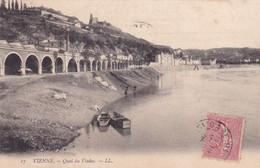 Isére : VIENNE : Quai Du Viaduc : Bateau - Barque : 1908 : - Vienne