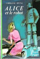 Alice Et Le Robot Caroline Quine +++TBE +++ Livraison Offerte+++ - Biblioteca Verde