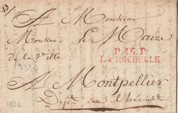 1822 - LAC DE LA ROCHELLE EN PORT PAYE MP P16P LA ROCHELLE EN ROUGE 43X10 POUR MONTPELLIER - 1801-1848: Vorläufer XIX