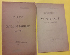 D41. 2 LIVRETS CHATEAU DE MONTFRAULT ( Près CHAMBORD). 1327- 1778. Dédicace LESUEUR. - Centre - Val De Loire