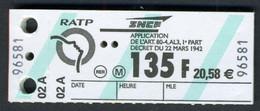 Ticket De Métro Paris - RATP - Ticket Amende Neuf En Francs Et Euro - 135 Frs Ou 20,58 €; - Rare - Europe
