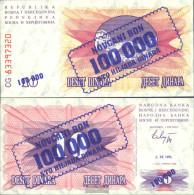 Bosnia-Herzegovina Pick-number: 34a Uncirculated 1993 100.000 Dinara - Bosnie-Herzegovine