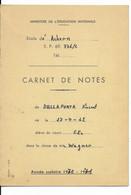 DALLAPORTA......CARNET DE NOTES .....ACHERN .ALLEMAGNE VILLE DE GARNISON...1970 - Diplomas Y Calificaciones Escolares